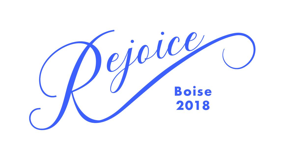 Rejoice 2018 Boise